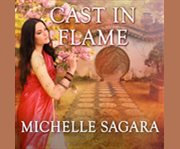 Cast in flame cover image