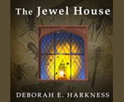 The Jewel house Elizabethan London and the scientific revolution cover image