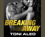 Breaking away cover image