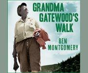 Grandma gatewood's walk cover image