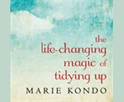 Oakville Reads: The Life-Changing Magic of Tidying Up