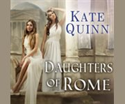 Daughters of Rome Rome Series, Book 2 cover image