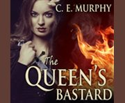 The queen's bastard cover image