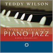 Marian Mcpartland's Piano Jazz Radio Broadcast (with Special Guest Teddy Wilson)