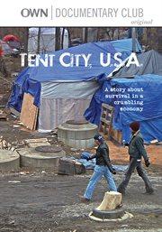 Tent City, U.S.A