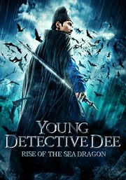 Young detective Dee rise of the sea dragon cover image