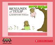 Benjamin & Tulip cover image