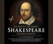 An American Family Shakespeare Entertainment, V...