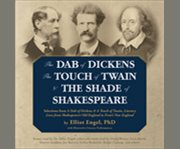 The Dab of Dickens, The Touch of Twain, and The...
