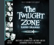 The Twilight Zone Radio Dramas, Volume 1