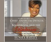 How To Become Chief Financial Officer In The Bo...
