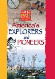 America's Explorers And Pioneers
