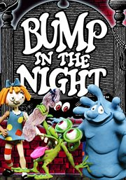 Bump in the Night - Season 2