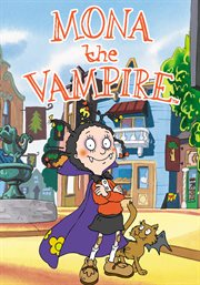 Mona the Vampire - Season 3
