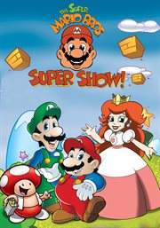 Super Mario Brothers Super Show - Season 1