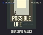 A Possible Life (Sample)