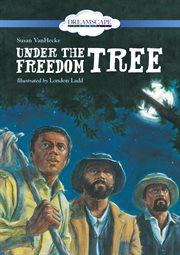 Under the Freedom Tree (Read Along)