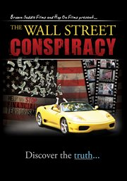 The Wall Street Conspiracy