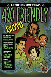 420 Friendly Comedy Special: Part 3