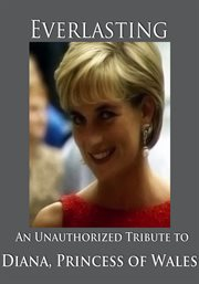 Diana, Princess of Wales Everlasting