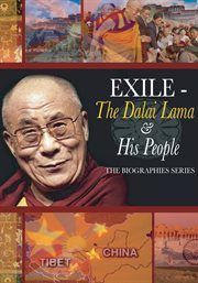 Exile: The Dalai Lama and His People