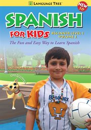 Spanish for Kids Beginner Level 1, Vol. 2