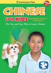 Chinese for Kids Beginner Level 1, Vol. 1