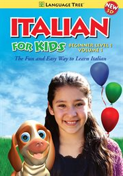 Italian for Kids Beginner Level 1, Vol. 1