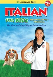 Italian for Kids Beginner Level 1, Vol. 2