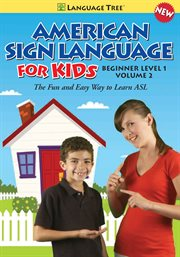 American Sign Language for Kids Vol. 2