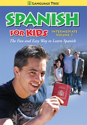 Spanish for Kids Intermediate, Vol. 1