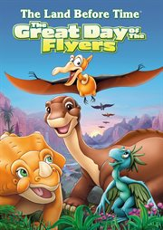 The Land Before Time XII: Day Of The Flyers