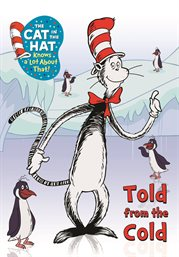 The Cat in the Hat Knows a Lot About That: Told...