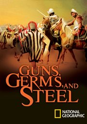 Guns, Germs & Steel - Season 1