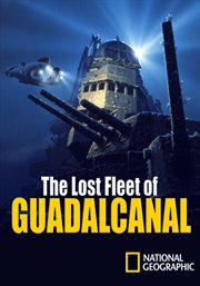 Lost Fleet of Guadalcanal