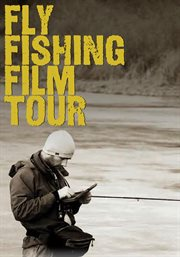 Fly Fishing Tour 2011