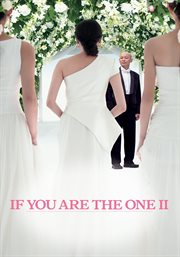 If You Are the One II