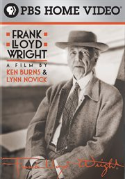 Frank Lloyd Wright: A Film by Ken Burns & Lynn ...