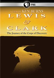 Ken Burns: Lewis & Clark: The Journey of the Co...