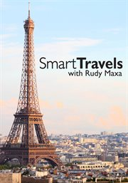 Smart Travels with Rudy Maxa - Season 4