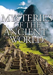Mysteries of the Ancient World - Season 1