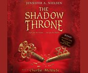 The Shadow Throne: Book 3 of the Ascendance Tri...