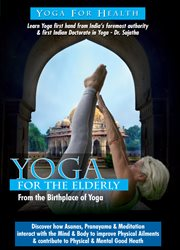 Yoga For Health - For the Elderly