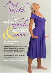 Anne Smith: Inhale, Exhale, Stretch & Move