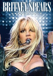 Britney Spears: Unbreakable