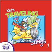 Kids' Traveling Songs 1