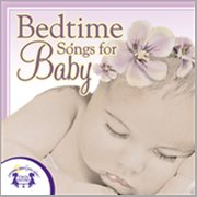 Bedtime Songs for Baby
