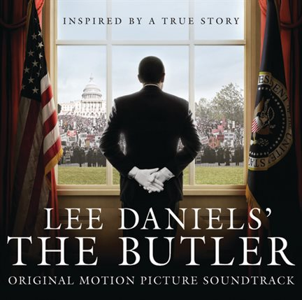 Lee Daniels' The Butler Original Motion Picture Soundtrack