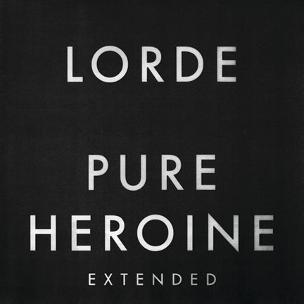 Pure Heroine (Extended)