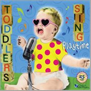 Toddlers Sing: Playtime